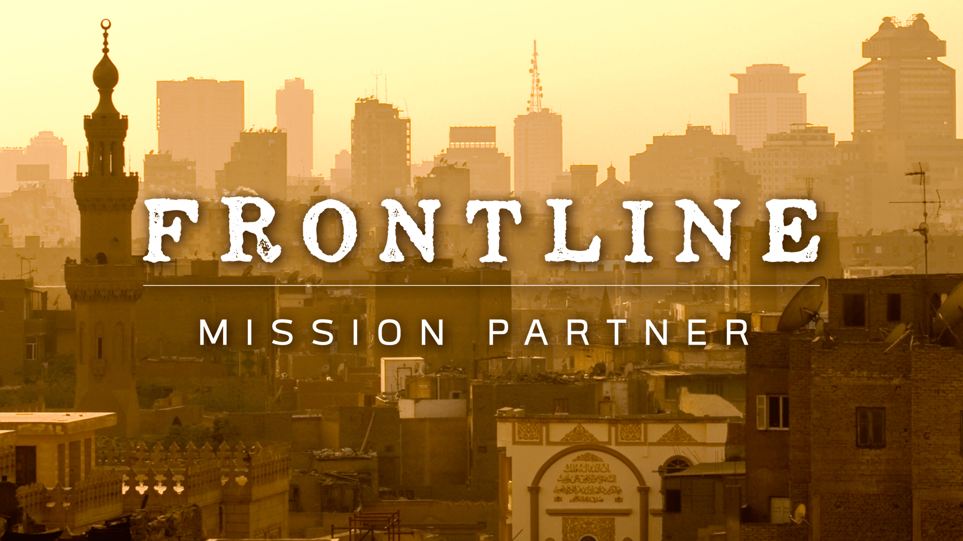 Become a Frontline Mission Partner