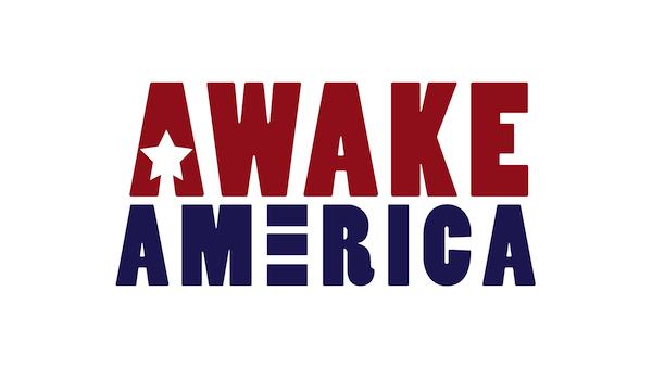 Awake America